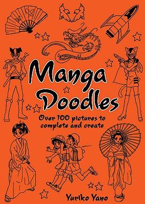 Manga Doodles By Yano, Yuriko (ILT)